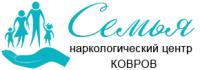 Наркологический центр «Семья» в Коврове
